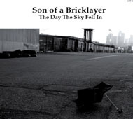 Son Of A Bricklayer The Day The Sky Fell In